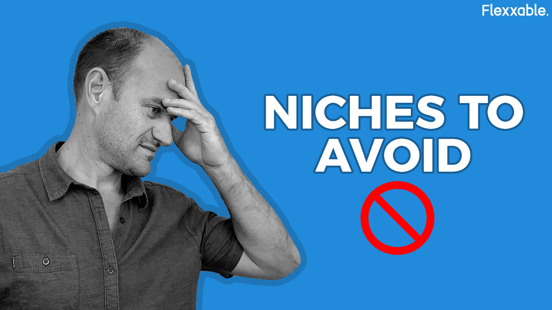 niches to avoid