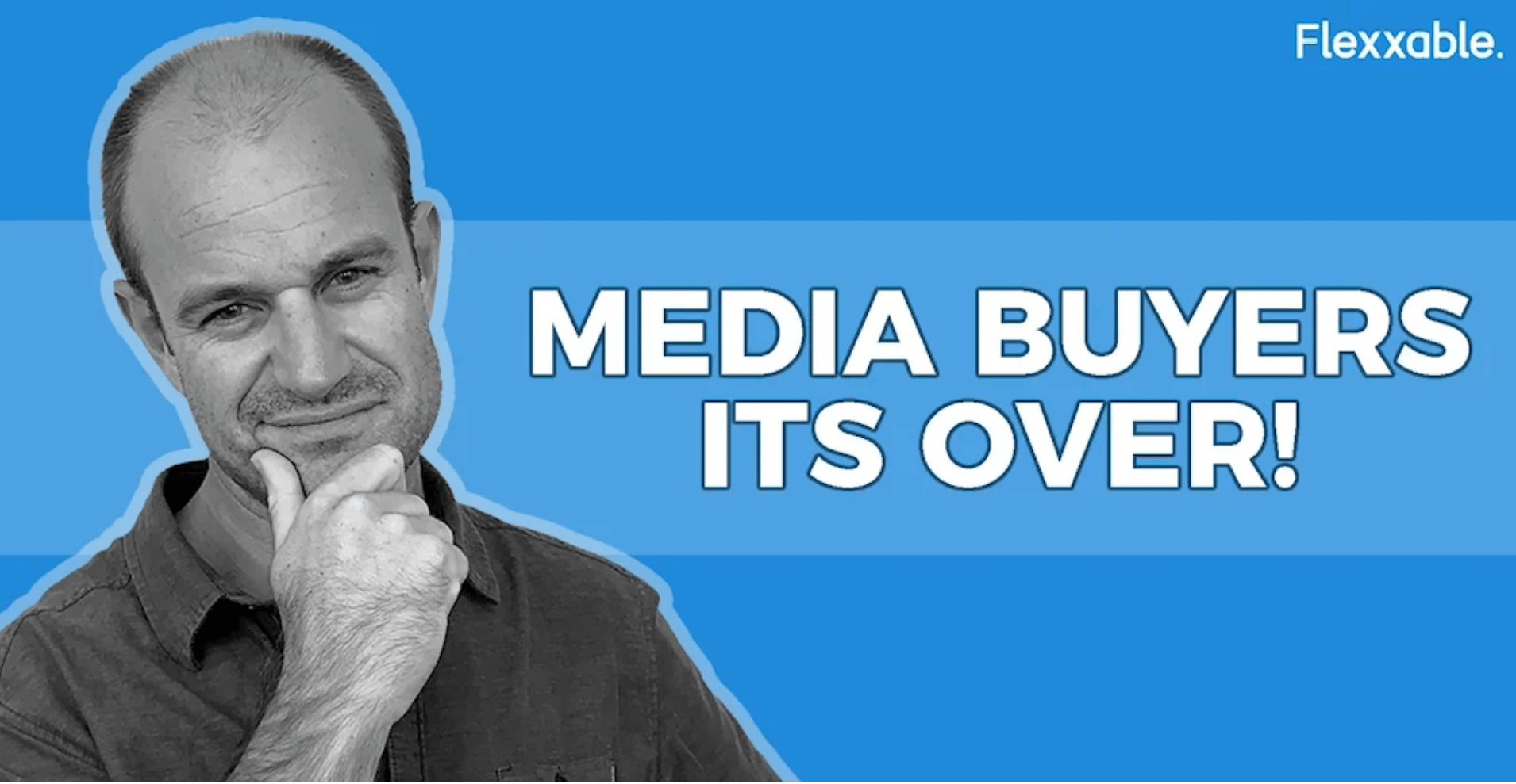 media buyers it's over