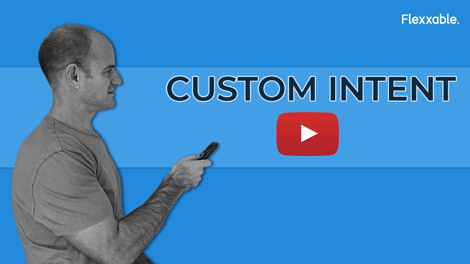 Custom Intent