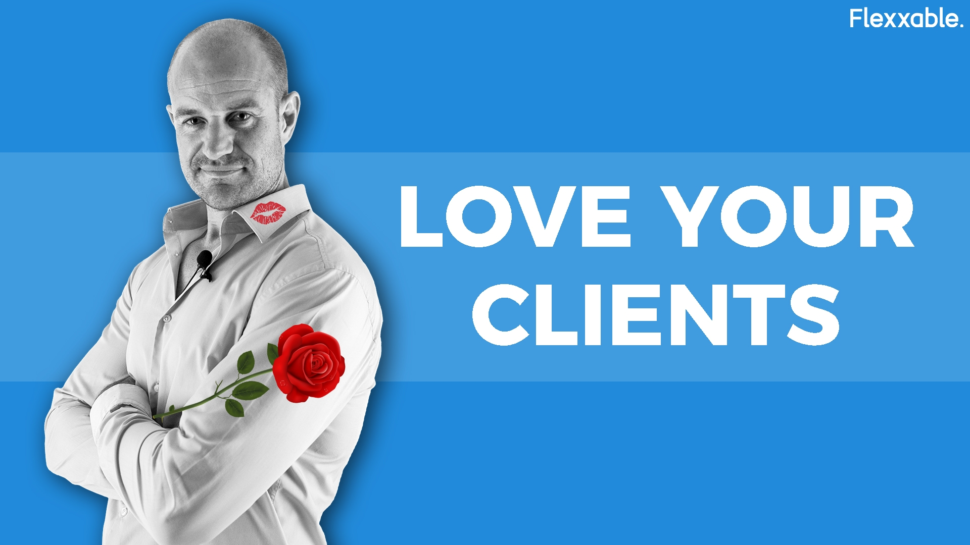 Love Your Clients