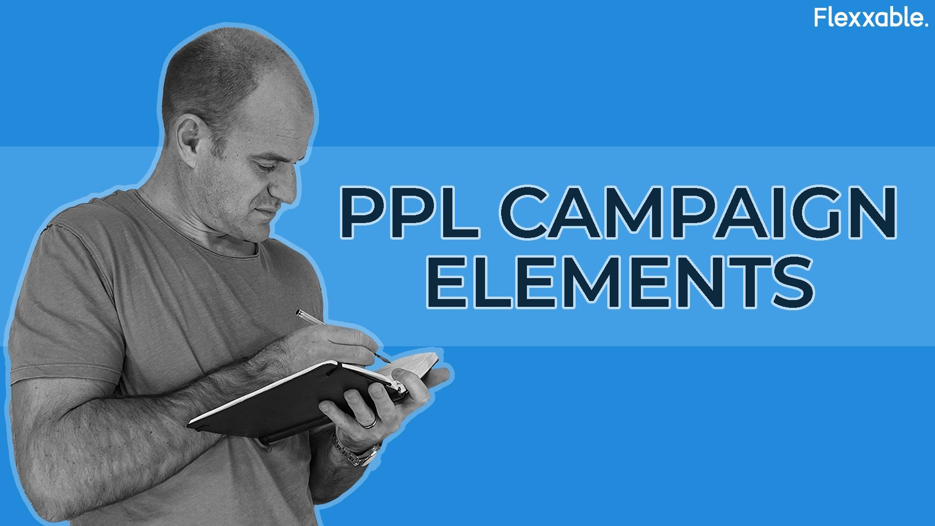 ppl campaign elements